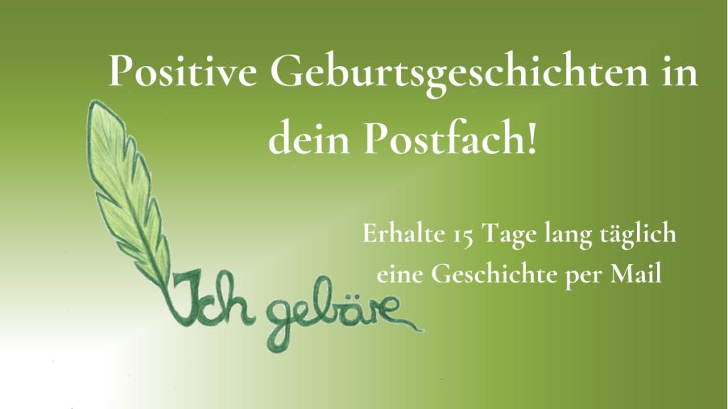 Logo von Ich Gebäre und Titel der Seite: Positive Geburtsgeschichten in dein Postfach. Erhalte 15 Tage lang täglich eine Geburtsgeschichte per Mail.